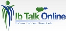Ib Talk Online - Uncover Discover Disseminate